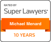 Michael Menard | Rated by Super Lawyers